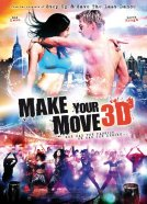 Make Your Move 3D (Make Your Move)